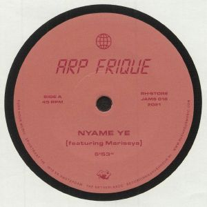 ARP FRIQUE - Nyame Ye (Record Store Day RSD 2021)