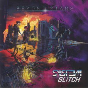 SYST3M GLITCH - Beyond Stars