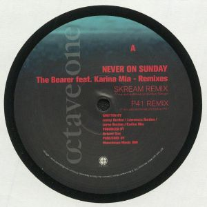NEVER ON SUNDAY feat KARINA MIA - The Bearer Remixes