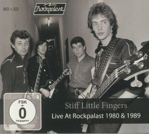 Stiff Little Fingers - Live At Rockpalast 1980 & 1989