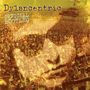 HUTCHINGS, Ashley/DYLANCENTRIC - Dylancentric Official Bootleg