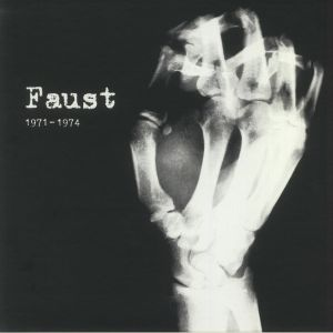 Faust - 1971-1974