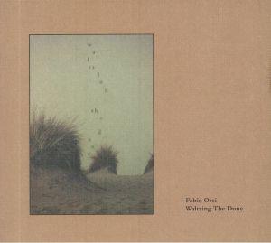 ORSI, Fabio - Waltzing The Dune