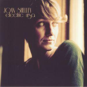 SHELLEY, Joan - Electric Ursa (reissue)
