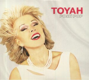 TOYAH - Posh Pop (Deluxe Edition)