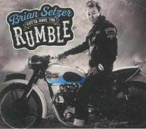 SETZER, Brian - Gotta Have The Rumble