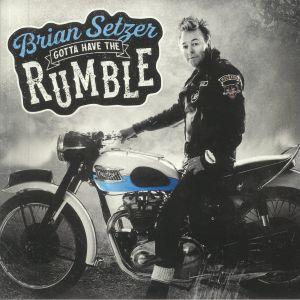 Brian Setzer - Gotta Have The Rumble
