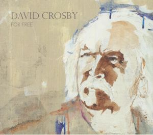 CROSBY, David - For Free