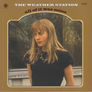 WEATHER STATION, The - All Of It Was Mine