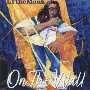 LTTHEMONK - On The Wall