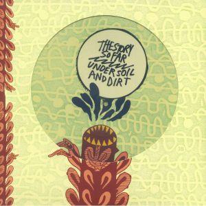 STORY SO FAR, The - Under Soil & Dirt (reissue)