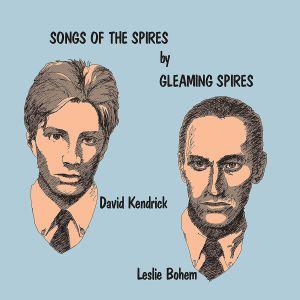 GLEAMING SPIRES - Songs Of The Spires (reissue)
