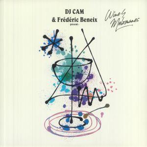 Dj Cam / Frederic Beneix - DJ Cam & Frederic Beneix Presents Wine4Melomanes