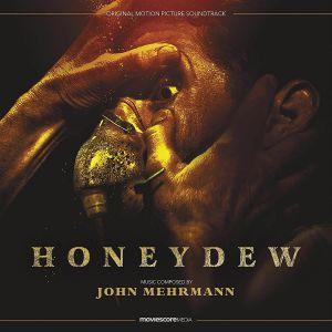 MEHRMANN, John - Honeydew (Soundtrack)