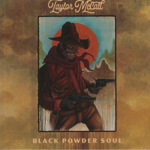 McCALL, Taylor - Black Powder Soul