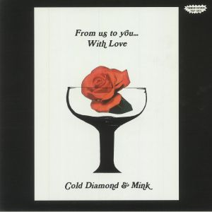 COLD DIAMOND & MINK - From Us To You With Love