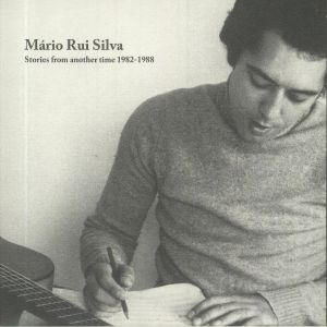 Mario Rui Silva - Stories From Another Time 1982-1988