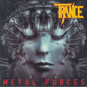 TRANCE - Metal Forces