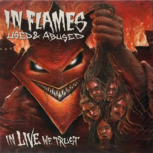 IN FLAMES - Used & Abused