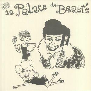 LE PALACE DE BEAUTE - The Pleasure Seekers