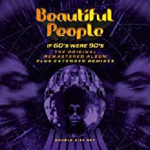 BEAUTIFUL PEOPLE - If 60s Were 90s (Extended Edition) (remastered)