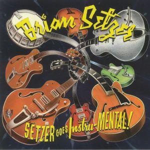 SETZER, Brian - Setzer Goes Instru-mental!