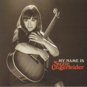 UNGERLEIDER, Suzie - My Name Is Suzie Ungerleider