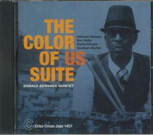 DONALD EDWARDS QUINTET - The Color Of Us Suite