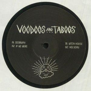 Voodoos & Taboos - If We Were