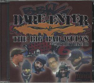 BIG BAD WULVS, The/OL DIRTY BASTARD - Dare Enter