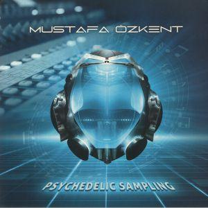 OZKENT, Mustafa - Psychedelic Sampling