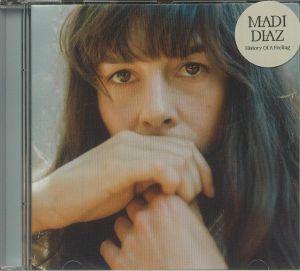 DIAZ, Madi - History Of A Feeling