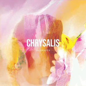 AVAWAVES - Chrysalis