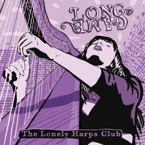 LONELY HARPS CLUB, The - Long Game