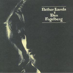 FOGELBERG, Dan - Nether Lands (reissue)