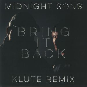 MIDNIGHT SONS/KLUTE - Bring It Back