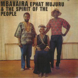 MUJURU, Ephat/THE SPIRIT OF THE PEOPLE - Mbavaira
