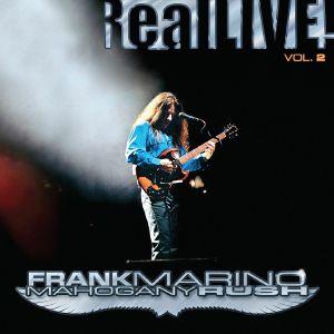 Frank Marino / Mahogany Rush - Real Live! Vol 2 (Record Store Day RSD 2021)