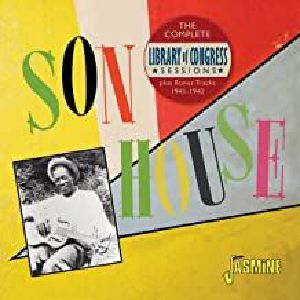 SON HOUSE - The Complete Library Of Congress Sessions Plus Bonus Tracks 1941-1942