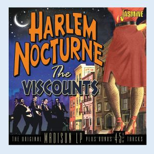 Viscounts - Harlem Nocturne (reissue)