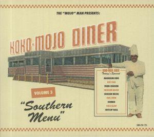 VARIOUS - Koko Mojo Diner Vol 3: Southern Menu