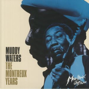 WATERS, Muddy - The Montreux Years