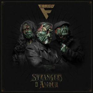 FARGO - Strangers D'amour