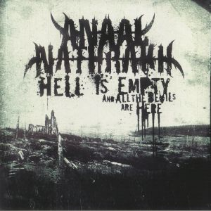 ANAAL NATHRAKH - Hell Is Empty & All The Devils Are Here