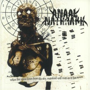 ANAAL NATHRAKH - When Fire Rains Down From The Sky Mankind Will Reap As It Has Sown