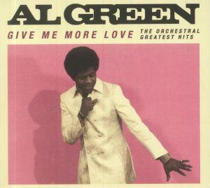 GREEN, Al - Give Me More Love