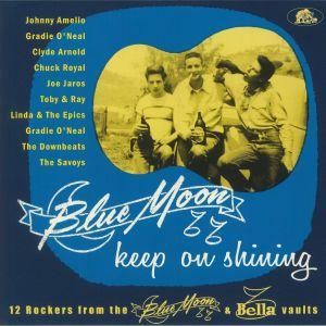 VARIOUS - Blue Moon Keep On Shining