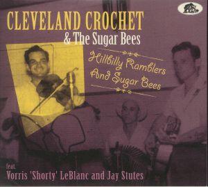 Cleveland Crochet - Hillbilly Ramblers & Sugar Bees
