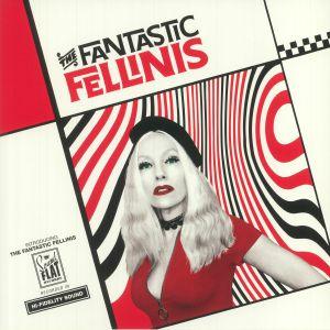 FANTASTIC FELLINIS, The - Introducing The Fantastic Fellinis