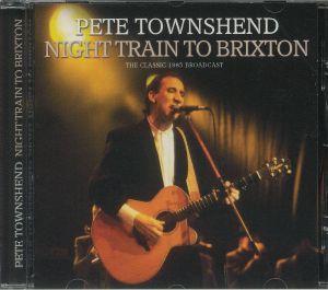 TOWNSHEND, Pete - Night Train To Brixton